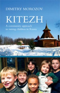 Kitezh: a community approach to raising children in Russia